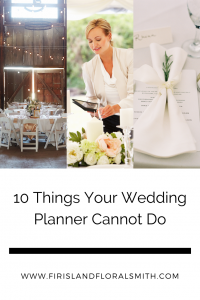10 Things Your Wedding Planner Cannot Do For You