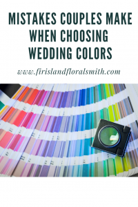 Six Mistakes Couples Make When Choosing Their Wedding Colors