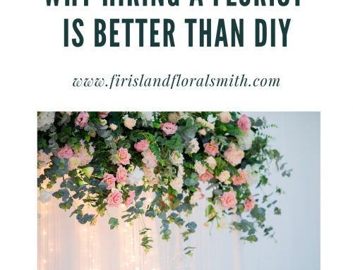 Why Hiring a Florist is better than DIY'ing